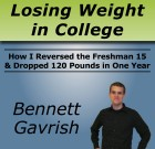 Secrets to Losing Weight in College – Exclusive Interview With Author Bennett Gavrish