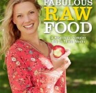 Fabulous Raw Food – Exclusive Interview With Author Erica Palmcrantz Aziz