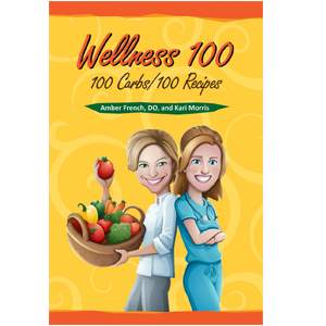 Wellness 100: 100 Carbs/100 Recipe – Exclusive Interview With Authors Kari and Dr. Amber French